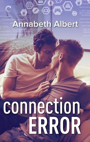 Connection Error by Annabeth Albert