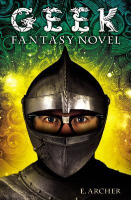 Geek Fantasy Novel by Eliot Schrefer