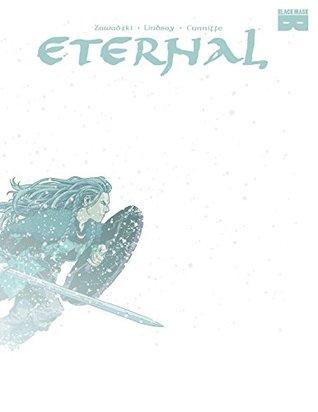 Eternal by Dee Cunniffe, Eric Zawadzki, Ryan K. Lindsay