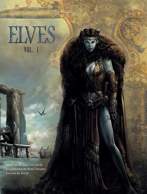 Elves, Vol. 1, Volume 1 by Nicolas Jarry, Jean-Luc Istin
