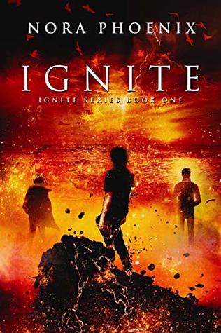 Ignite by Nora Phoenix