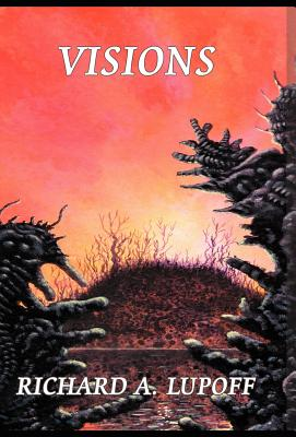 Visions by Richard A. Lupoff