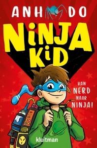 Van nerd naar ninja by Anh Do