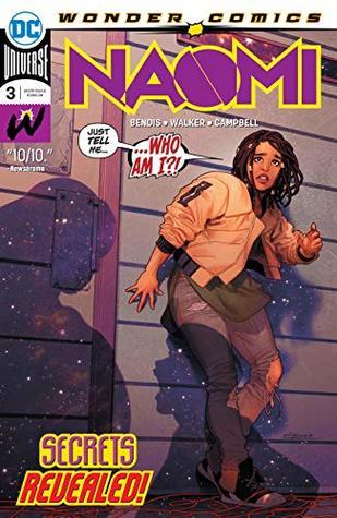 Naomi (2019-) #3 by Brian Michael Bendis, David F. Walker, Jamal Campbell