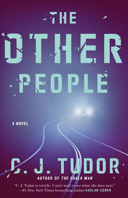 The Other People: A Novel by C.J. Tudor