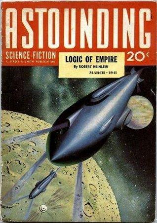 Astounding Science-Fiction, March 1941 by Anson MacDonald, John W. Campbell Jr., Robert A. Heinlein