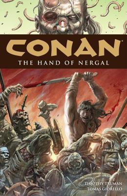 Conan, Vol. 6: The Hand of Nergal by Timothy Truman, Tomás Giorello