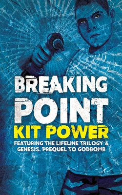 Breaking Point by Kit Power