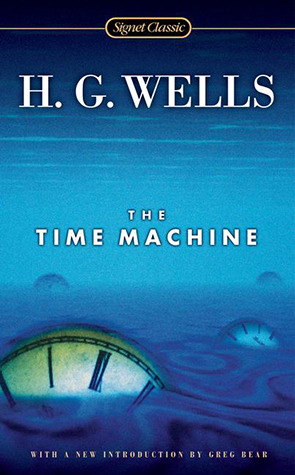 The Time Machine by Greg Bear, Carlo Pagetti, H.G. Wells