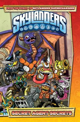 Skylanders: Secret Agent Secrets by David Rodriguez, Marcos Marz