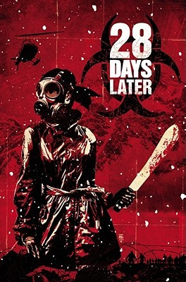 28 Days Later, Vol. 4: Gangwar by Michael Alan Nelson, Alejandro Aragón