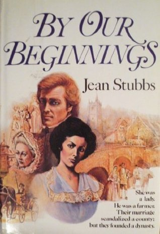 By Our Beginnings by Jean Stubbs