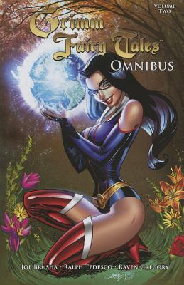 Grimm Fairy Tales Omnibus, Volume 2 by Joe Brusha, Pat Shand, Ralph Tedesco