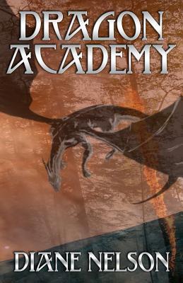 Dragon Academy by Diane Nelson