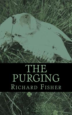 The Purging: Wendy Pepper Investigates by Richard Fisher