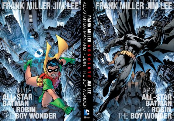 Absolute All-Star Batman and Robin, the Boy Wonder by Frank Miller