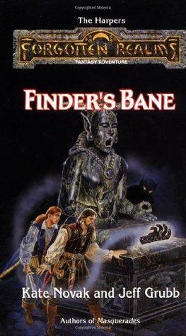 Finder's Bane by Jeff Grubb, Kate Novak