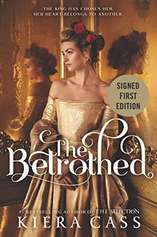 The Betrothed - Signed / Autographed Copy by Kiera Cass