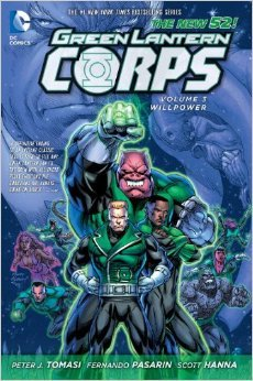 Green Lantern Corps, Volume 3: Willpower by Peter J. Tomasi, Fernando Pasarín