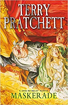Maskerade by Terry Pratchett, Terry Pratchett, Terry Pratchett