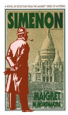 Maigret in Montmartre by Georges Simenon, Daphne Woodward