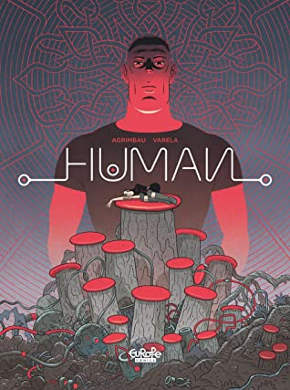 Human by Diego Agrimbau, Lucas Varela