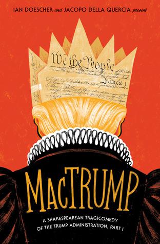 MacTrump by Ian Doescher, Jacopo della Quercia
