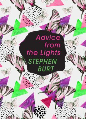 Advice from the Lights by Stephen Burt
