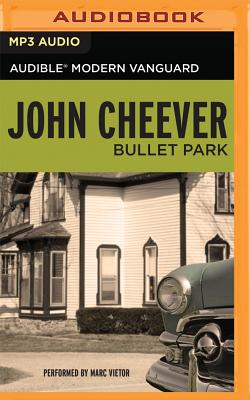 Bullet Park by John Cheever