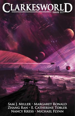 Clarkesworld Magazine, Issue 117 by Neil Clarke