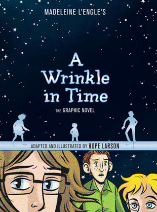 A Wrinkle in Time: The Graphic Novel by Hope Larson, Madeleine L'Engle