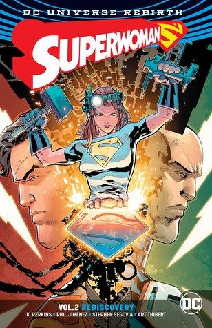 Superwoman, Volume 2: Rediscovery by K. Perkins, Phil Jimenez