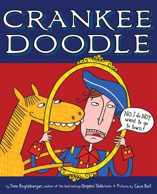Crankee Doodle by Tom Angleberger, Cece Bell