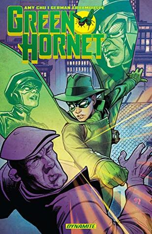 Green Hornet Vol. 1: Generations (Green Hornet: Generations (2018-)) by Amy Chu, Germán Erramouspe