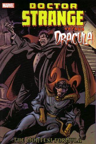 Dr. Strange Vs. Dracula: The Montesi Formula by Roger Stern, Steve Leialoha, Steve Englehart, Marv Wolfman, Dan Green, Gene Colan