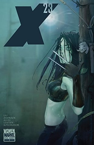 X-23 One-Shot (2010) #1 by Filipe Andrade, Nuno Plati, Alina Urusov, Marjorie M. Liu