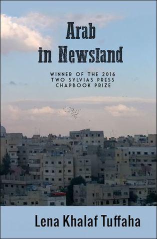 Arab In Newsland by Lena Khalaf Tuffaha