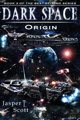 Dark Space (Book 3): Origin by Jasper T. Scott