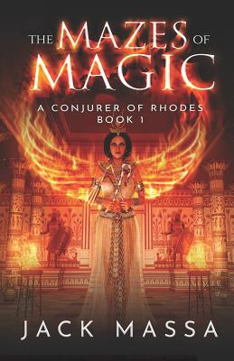 The Mazes of Magic by Jack Massa