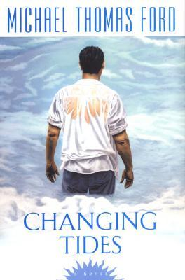 Changing Tides by Michael Thomas Ford