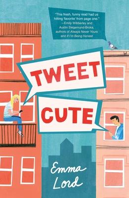 Tweet Cute by Emma Lord