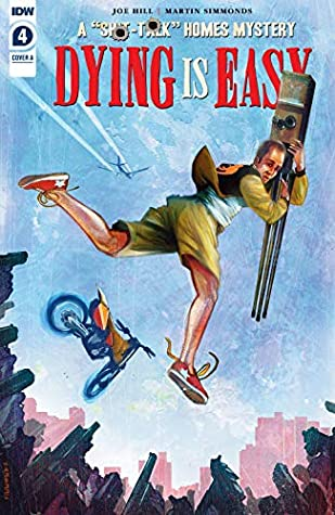 Dying is Easy #4 (of 5) by Joe Hill, Martin Simmonds
