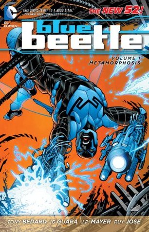Blue Beetle, Vol. 1: Metamorphosis by Sal Regla, Tyler Kirkham, Tony Bedard