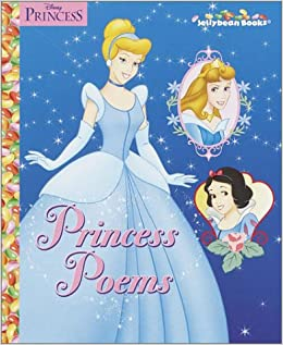 Princess Poems by Walt Disney Company, Fran Posner