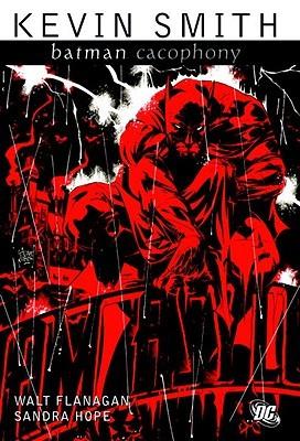 Batman: Cacophony by Walter Flanagan, Kevin Smith