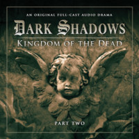 Dark Shadows: Kingdom of The Dead, Part Two by Eric Wallace, Stuart Manning