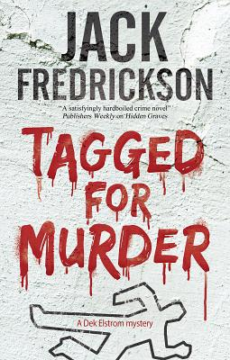 Tagged for Murder: A Pi Mystery Set in Chicago by Jack Fredrickson