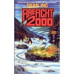 Firefight 2000 by Dean Ing
