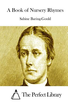 A Book of Nursery Rhymes by Sabine Baring-Gould