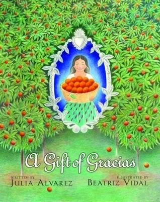 A Gift of Gracias: The Legend of Altagracia by Julia Alvarez